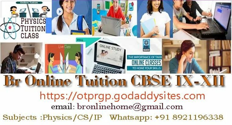 Br Online Home Tuition Class IX -XII