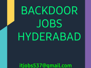 PURE BACKDOOR JOBS HYDERABAD