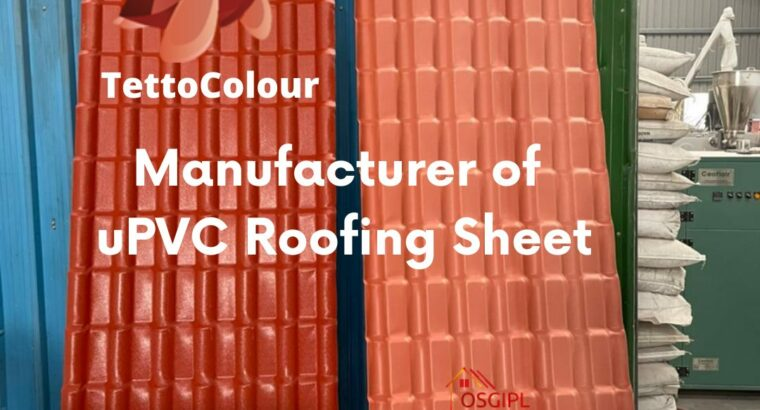 uPVC Roofing Sheet Manufacturer in India